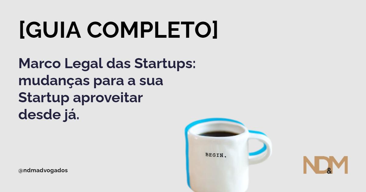 [eBook] [GUIA COMPLETO] Marco Legal das Startups: mudanças para sua STARTUP aproveitar desde já