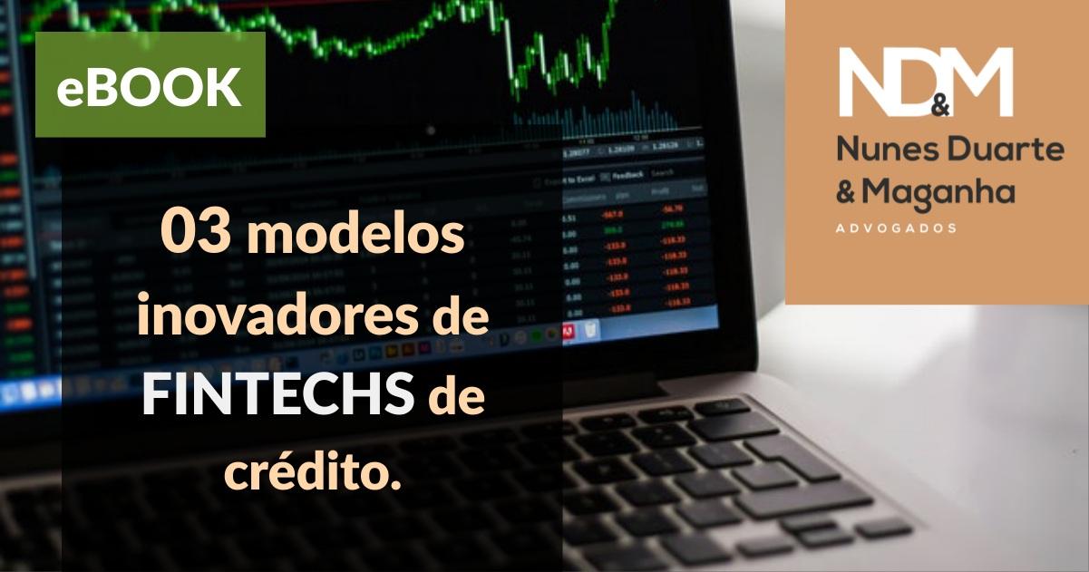 [eBook] 03 modelos inovadores de fintechs de crédito