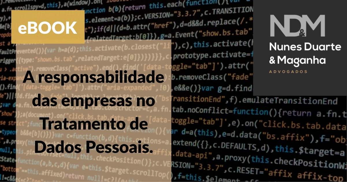 A responsabilidade das empresas no Tratamento de Dados Pessoais
