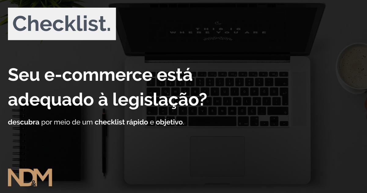 [eBook - Checklist] Seu e-commerce está adequado à Legislação?