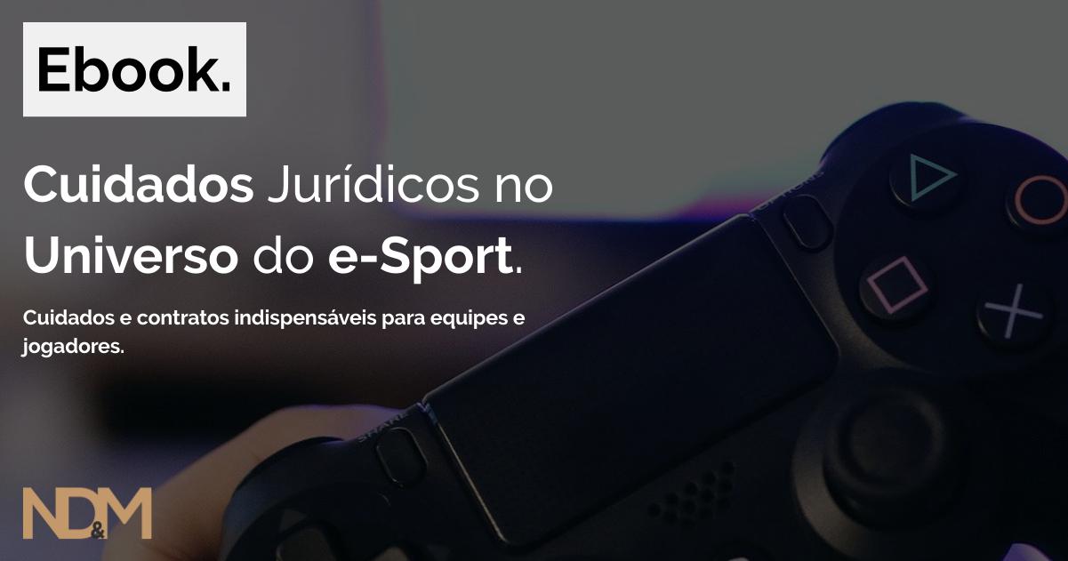 [eBook] Cuidados Jurídicos no Universo do e-Sport