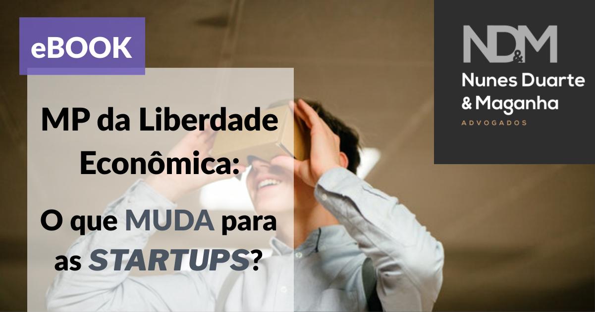[eBook] MP da Liberdade Econômica: o que muda para as Startups?