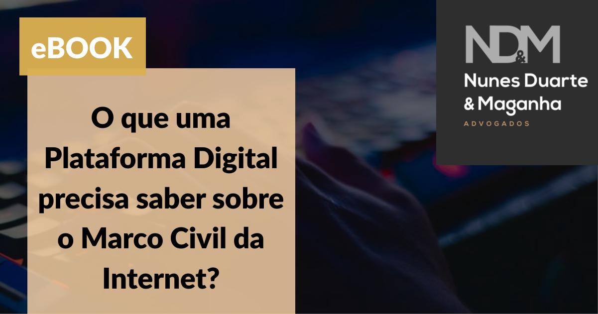 [eBook] O que uma Plataforma Digital precisa saber sobre o Marco Civil da Internet