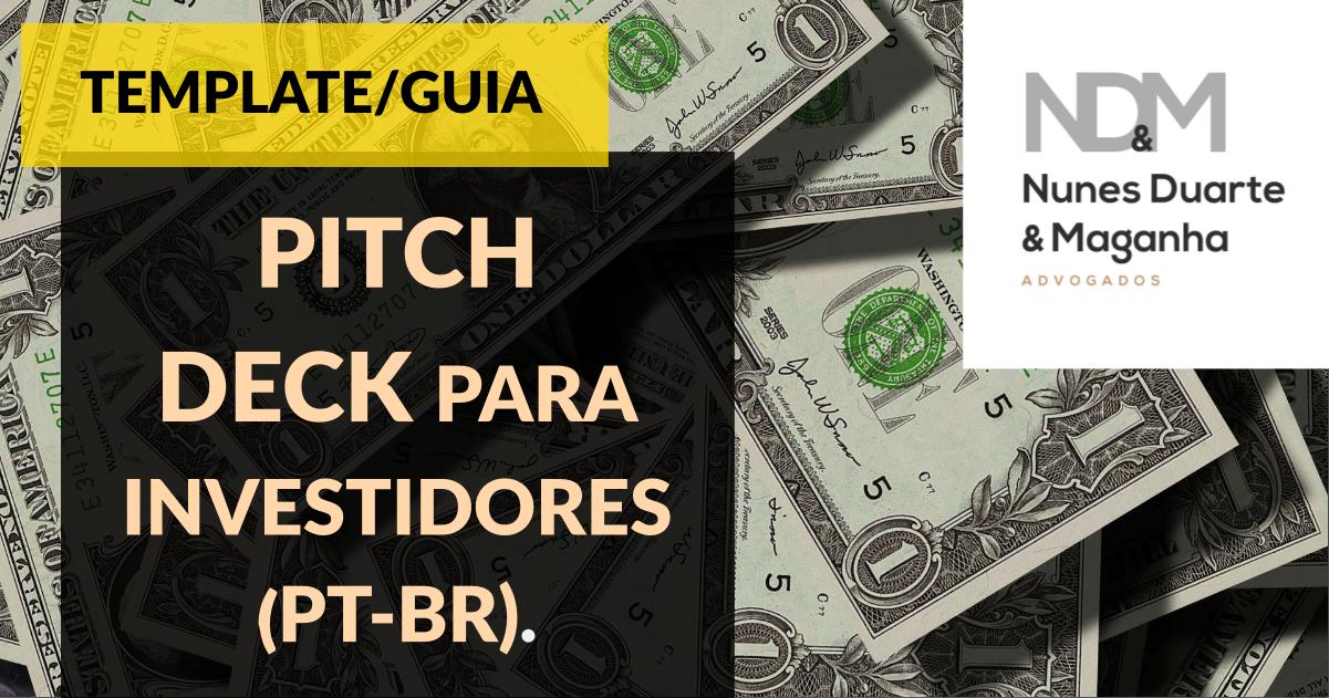[eBook - Template/Guia] PITCH DECK para investidores (PT-BR)