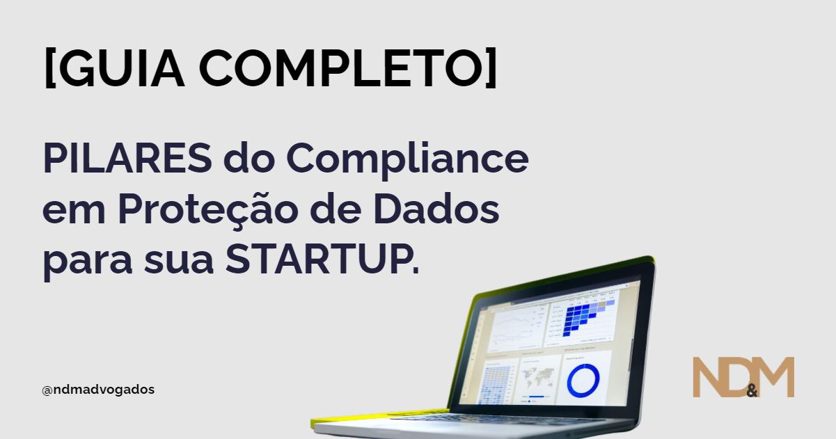 [eBook] [GUIA] Pilares do Compliance em Proteção de Dados para sua STARTUP.