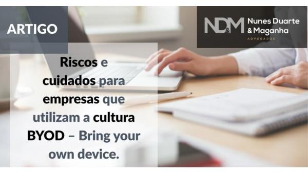 Riscos e Cuidados Para Empresas Que Utilizam a Cultura BYOD – Bring Your Own Device