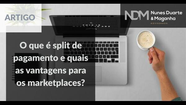O que é split de pagamento e quais as vantagens para os marketplaces?