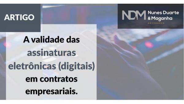A validade das assinaturas eletrônicas (digitais) em contratos empresariais