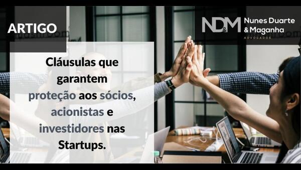 Cláusulas que garantem proteção aos sócios, acionistas e investidores  nas Startups