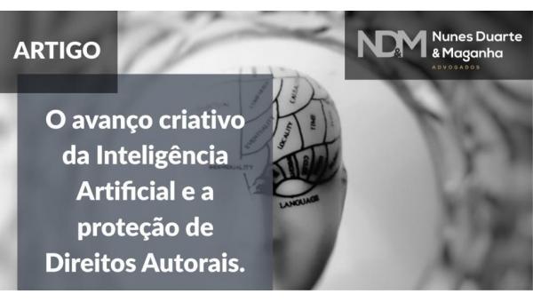 O avanço criativo da Inteligência Artificial e a proteção de Direitos Autorais