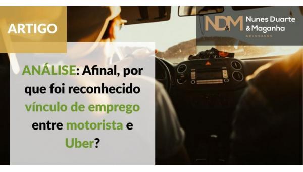 ANÁLISE: Afinal, por que foi reconhecido vínculo de emprego entre motorista e Uber?