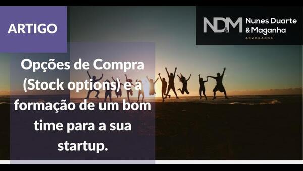Opções de Compra (Stock options) e a formação de um bom time para a sua startup