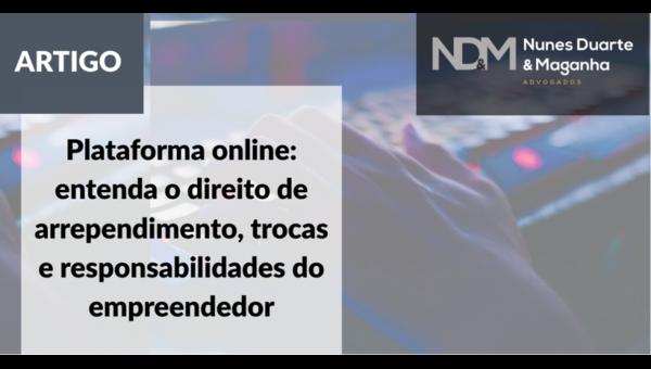 Plataforma Online: Entenda o Direito de Arrependimento, Trocas e Responsabilidades do Empreendedor