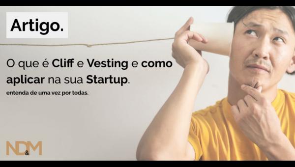 O que é Cliff e Vesting e como aplicar na sua Startup