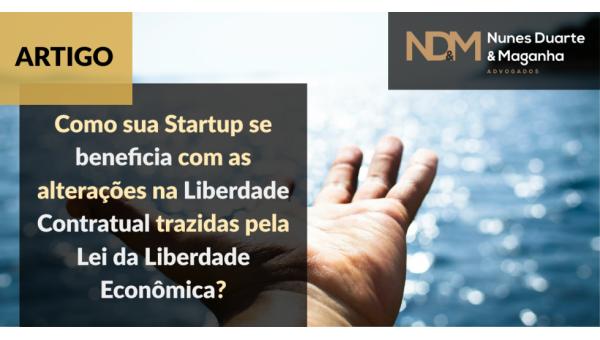 Como sua Startup se beneficia com as alterações na Liberdade Contratual trazidas pela Lei da Liberdade Econômica