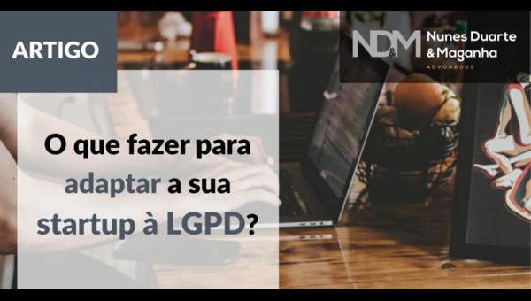 O que fazer para adaptar a sua startup à LGPD?