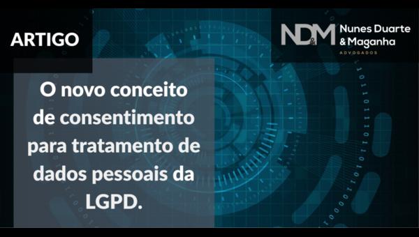 O novo conceito de consentimento para tratamento de dados pessoais da LGPD