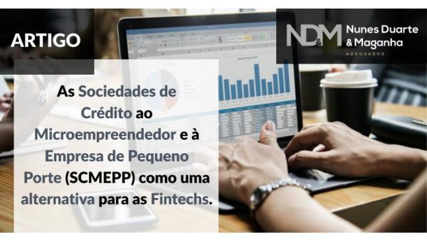 As Sociedades de Crédito ao Microempreendedor e à Empresa de Pequeno Porte (SCMEPP) como uma alternativa para as Fintechs
