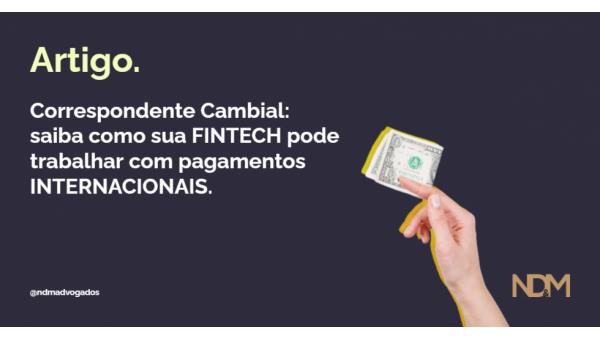 Correspondente cambial: saiba como sua fintech pode trabalhar com pagamentos internacionais