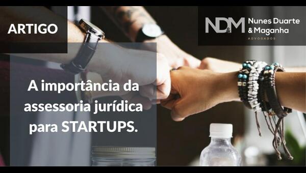 A importância da assessoria jurídica para Startups