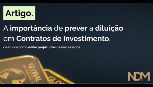 A importância de prever a diluição em Contratos de Investimento