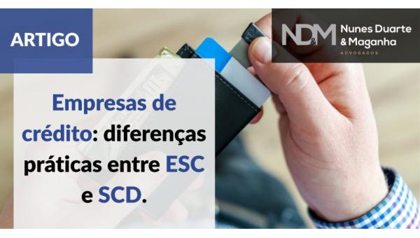 Empresas de crédito: diferenças práticas entre ESC e SCD