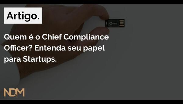 Quem é o Chief Compliance Officer? Entenda seu papel para Startups