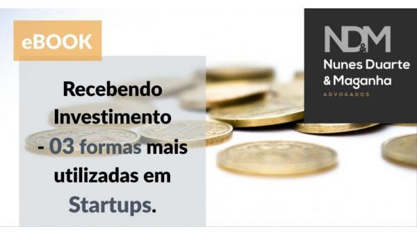 [eBook] Recebendo Investimento - 03 formas mais utilizadas em Startups